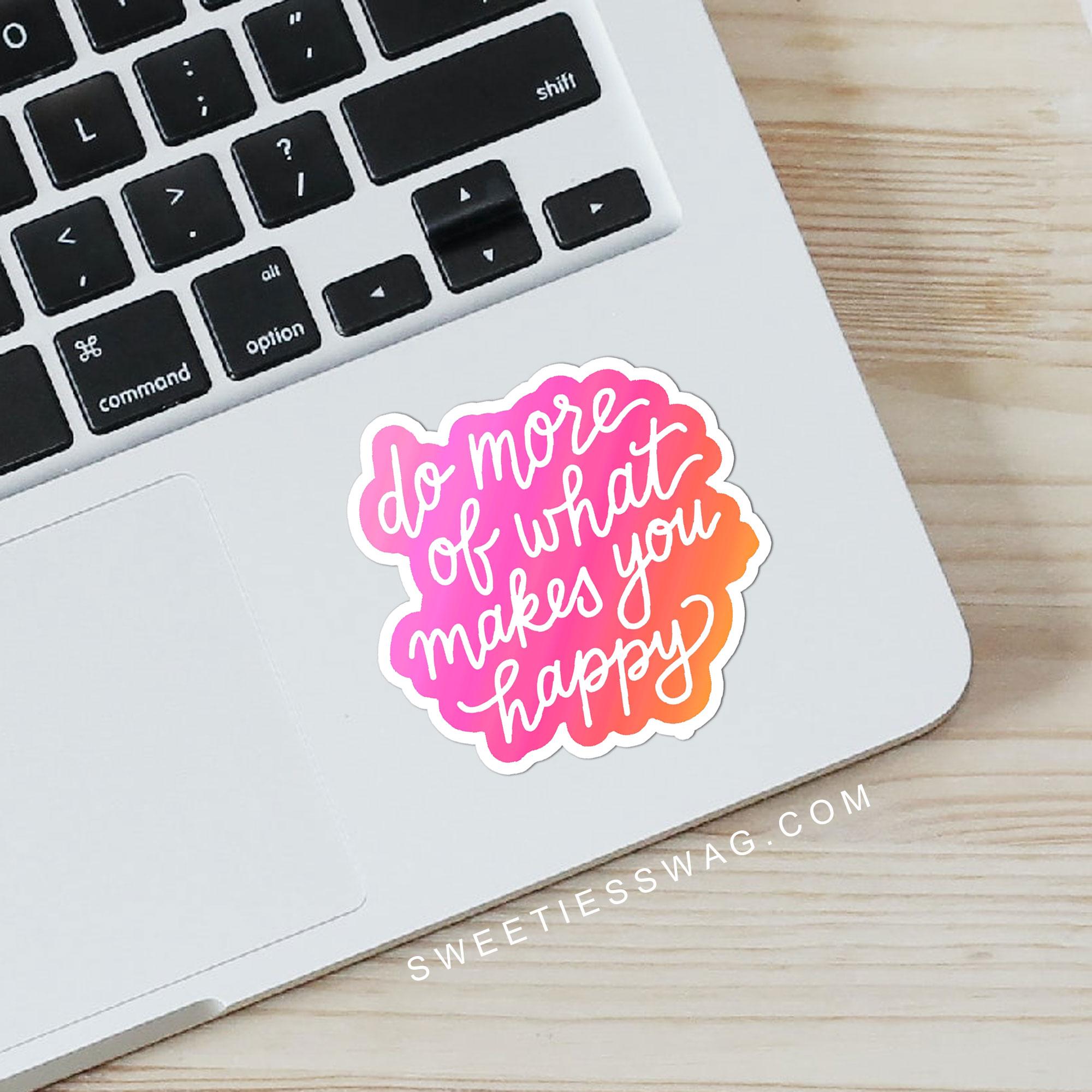 do-more-makes-happy-sticker4