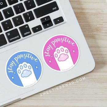 """Stay Pawsitive"" Vinyl Die-Cut Sticker"
